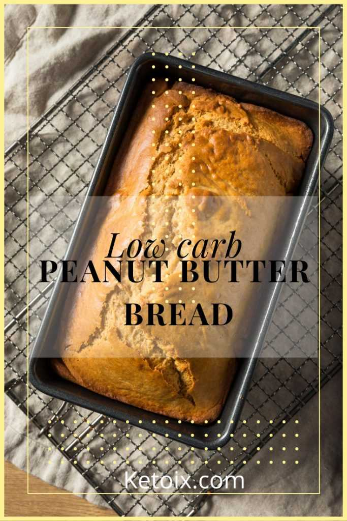 Low carb peanut butter bread pinterest image