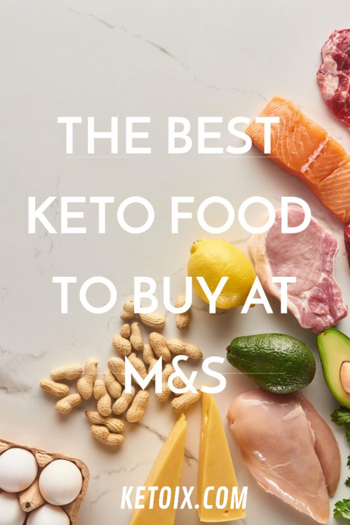 The best keto food to buy at M&S